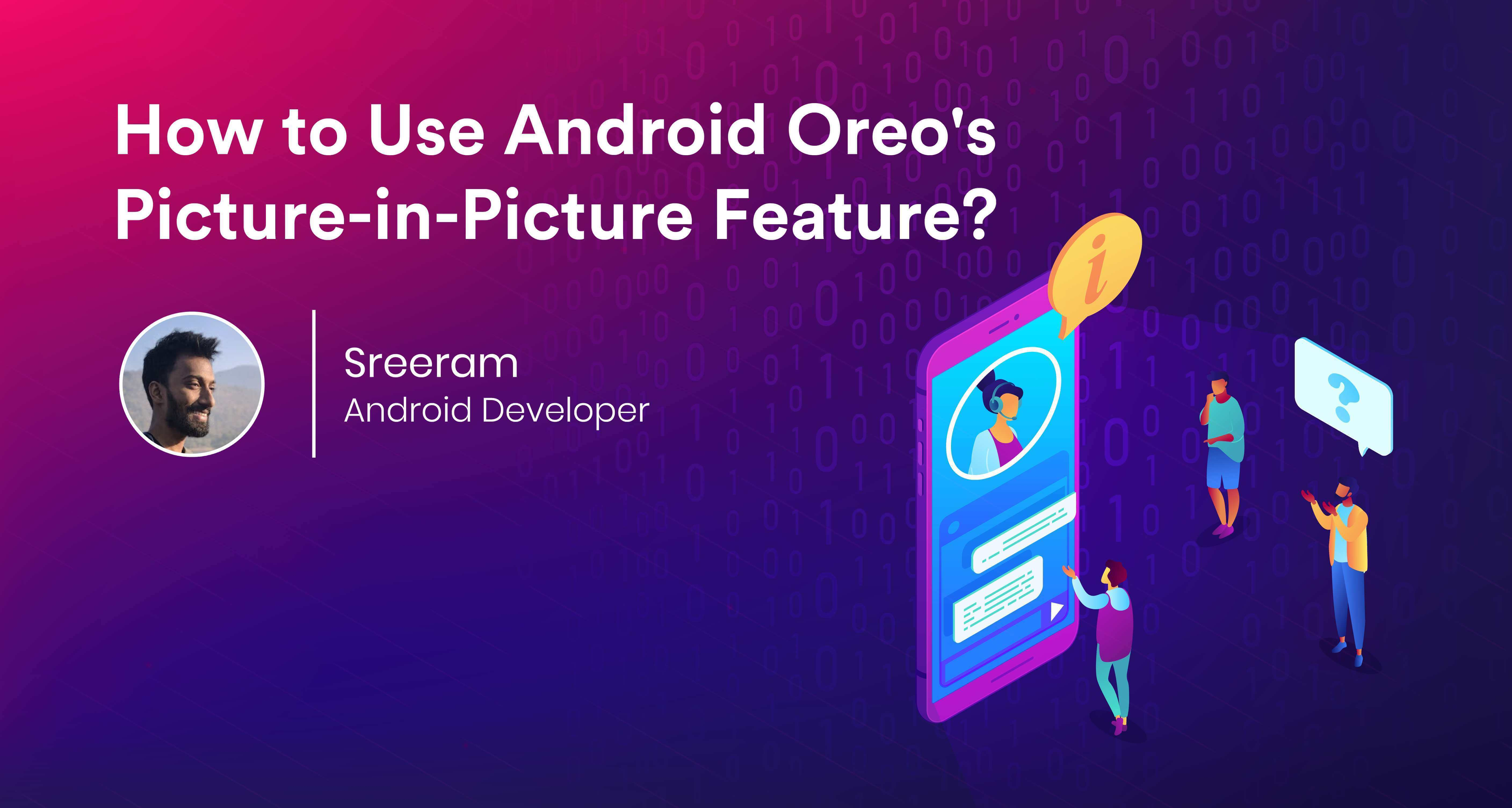 How to Use Android Oreo's Picture-in-Picture Feature
